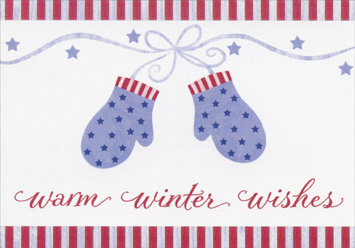 Patriotic Mittens (18 cards/18 envelopes) Image Arts Boxed Holiday Cards - FRONT: warm winter wishes  INSIDE: With warm wishes that your home and heart will be filled with joy throughout the holidays.