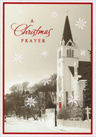Church Photograph (16 cards/16 envelopes) - Boxed Christmas Cards - FRONT: A Christmas Prayer  INSIDE: May God in all His goodness bless you with happiness at Christmastime and always.