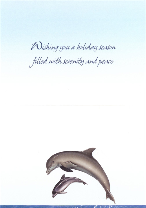 Holiday Dolphins (18 cards & 18 envelopes) - Boxed Christmas Cards - FRONT: Season's Greetings  INSIDE: Wishing you a holiday season filled with serenity and peace