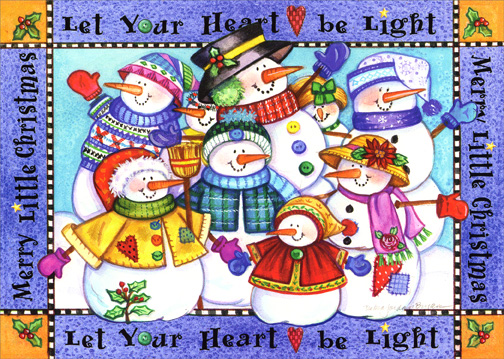 Snowman Family (1 card/1 envelope) Christmas Card - FRONT: Let Your Heart be Light - Merry Little Christmas - Let Your Heart be Light - Merry Little Christmas  INSIDE: Wishing you a Merry Little Christmas filled with everyone you love