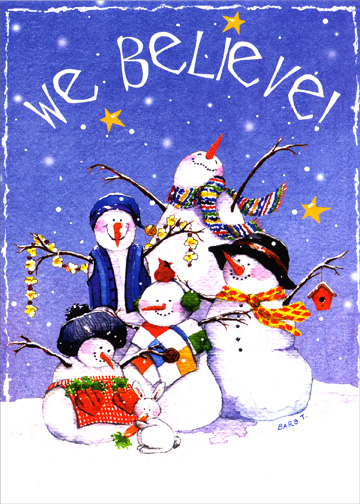 We Believe (1 card/1 envelope) - Christmas Card - FRONT: We Believe!  INSIDE: Believe in the wonder and share in the joy that the true meaning of Christmas brings.