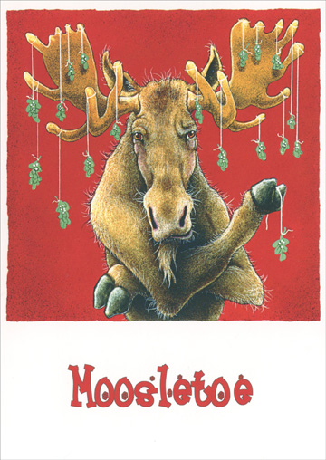Moosletoe (1 card/1 envelope) - Holiday Card - FRONT: Moosletoe  INSIDE: Happiest of Holidays!