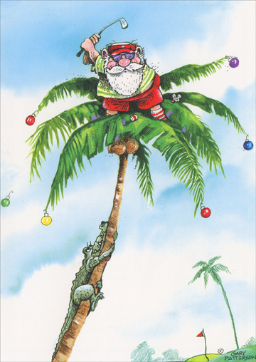 Golfer Santa on Top of Palm Tree (1 card/1 envelope) Gary Patterson Tropical Holiday Card  INSIDE: Wishing you holiday fun and surprises - wherever you might find yourself!