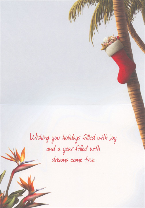 Stocking Hung From Palm Tree (18 cards/18 envelopes) Alan Giana Tropical Boxed Holiday Cards  INSIDE: Wishing you holidays filled with joy and a year filled with dreams come true.