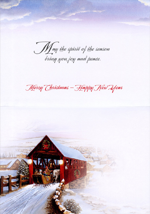 Sleigh in Covered Bridge (1 card/1 envelope) - Christmas Card  INSIDE: May the spirit of the season bring you joy and peace. Merry Christmas - Happy New Year