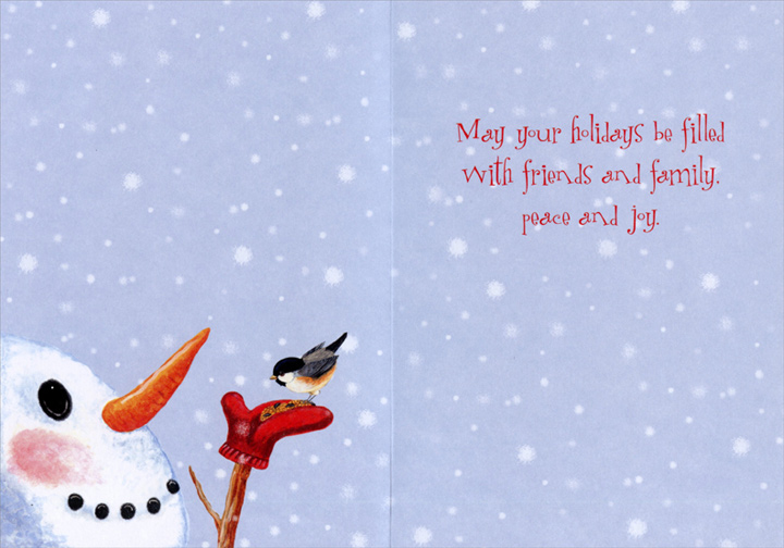 Snowman Feeding Bird (1 card/1 envelope) Mary Lou Troutman Christmas Card  INSIDE: May your holidays be filled with friends and family, peace and joy.