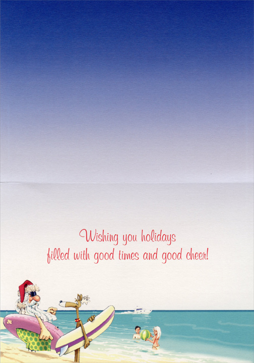 You Go First (1 card/1 envelope) Doug Laird Warm Weather Christmas Card  INSIDE: Wishing you holidays filled with good times and good cheer!