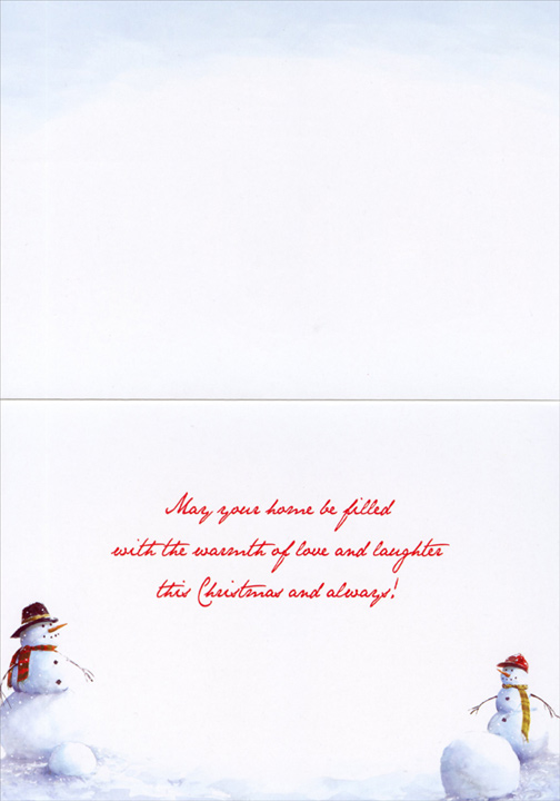 Snowmen American Homestead (1 card/1 envelope) - Christmas Card  INSIDE: May your home be filled with the warmth of love and laughter this Christmas and always!