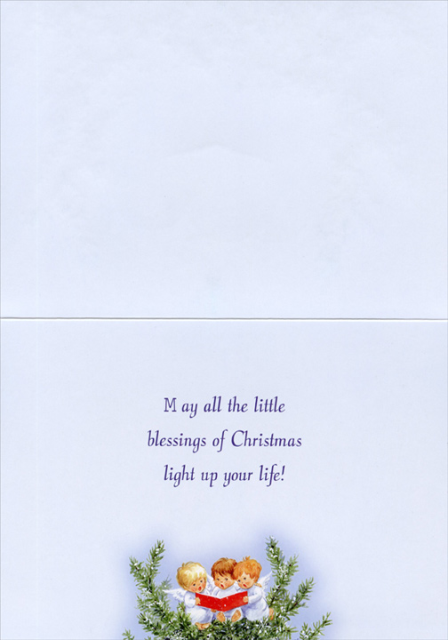 Caroling Angels (1 card/1 envelope) - Christmas Card  INSIDE: May all the little blessings of Christmas light up your life!