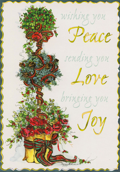 Holiday Topiary (16 cards & 16 envelopes) - Boxed Christmas Cards - FRONT: Wishing you Peace sending you Love bringing you Joy  INSIDE: Warmest wishes for Happy Holidays and a Wonderful New Year
