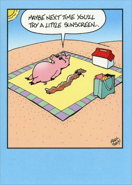 Pig & Bacon on Beach (1 card/1 envelope) Marian Heath Funny Mark Parisi Birthday Card - FRONT: Maybe next time you'll try a little sunscreen�  INSIDE: Hope your birthday sizzles!