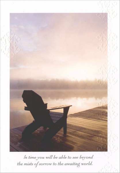 Dock at Sunset (1 card/1 envelope) Marian Heath Sympathy Card - FRONT: In time you will be able to see beyond the mists of sorrow to the awaiting world.  INSIDE: With Deepest Sympathy