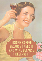 Drink Coffee (1 card/1 envelope) Nobleworks Funny Birthday Card