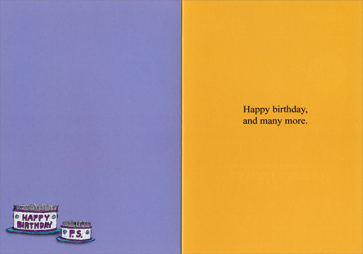 Happy Birthday P.S. (1 card/1 envelope) Nobleworks Funny Birthday Card - FRONT: Happy Brithday - P.S.  INSIDE: Happy birthday, and many more.
