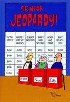 Senior Jeopardy (1 card/1 envelope) Nobleworks Funny Birthday Card