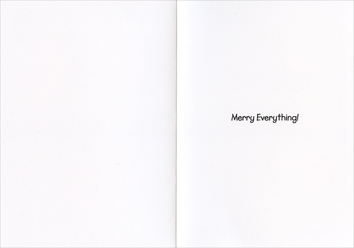 Merry Everything (1 card/1 envelope) Nobleworks Funny Christmas Card - FRONT: Happy Holidays  INSIDE: Merry Everything!