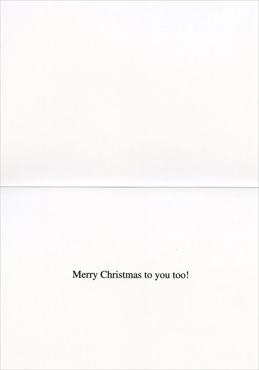 Ditto (1 card/1 envelope) - Christmas Card - FRONT: Ditto  INSIDE: Merry Christmas to you too!