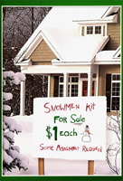 Snowman Kit (1 card/1 envelope) - Christmas Card - FRONT: Snowmen Kit For Sale $1 Each - Some Assembly Required  INSIDE: Have a Merry Christmas. It's free!