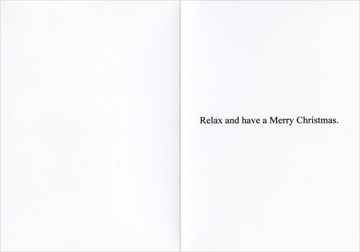 Only a Phase (1 card/1 envelope) - Christmas Card - FRONT: Relax, Ted, it's only a phase!  INSIDE: Relax and have a Merry Christmas.