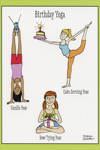 Birthday Yoga (1 card/1 envelope) Nobleworks Funny Birthday Card - FRONT: Birthday Yoga - Candle Pose - Cake Serving Pose - Bow Tying Pose  INSIDE: Strike a pose and have a happy birthday.