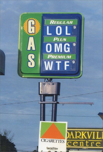O.M.G. Gas Prices (1 card/1 envelope) Nobleworks Funny Birthday Card - FRONT: Gas  Regular LOL  Plus OMG  Premium WTF  INSIDE: H.B.D.