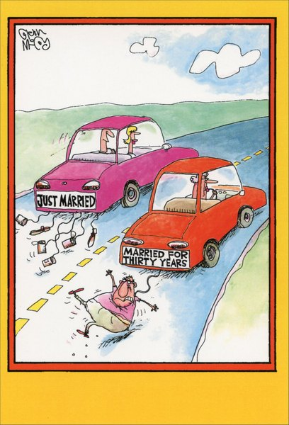 Married For Thirty Years (1 card/1 envelope) - Anniversary Card - FRONT: JUST MARRIED  MARRIED FOR THIRTY YEARS  INSIDE: Happy Anniversary.