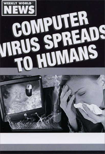 Computer Virus (1 card/1 envelope) Nobleworks Funny Get Well Card - FRONT: Weekly world news. Computer virus spreads to humans.  INSIDE: Being sick bytes. Get well soon.