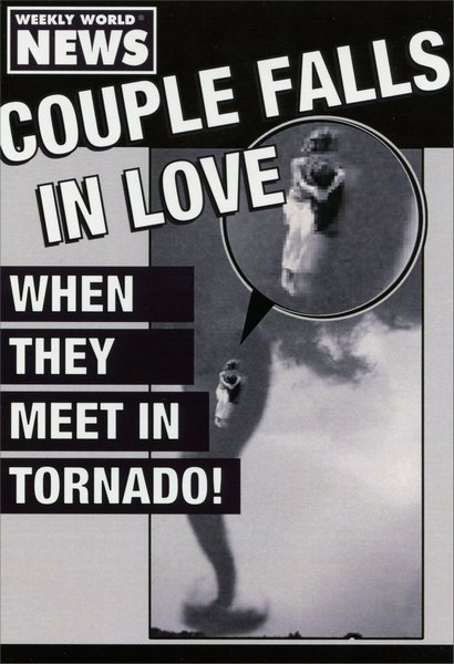 Couple Falls in Love (1 card/1 envelope) - Anniversary Card - FRONT: Weekly world news. Couple falls in love when they meet in tornado!  INSIDE: Happy Anniversary to one twisted couple.