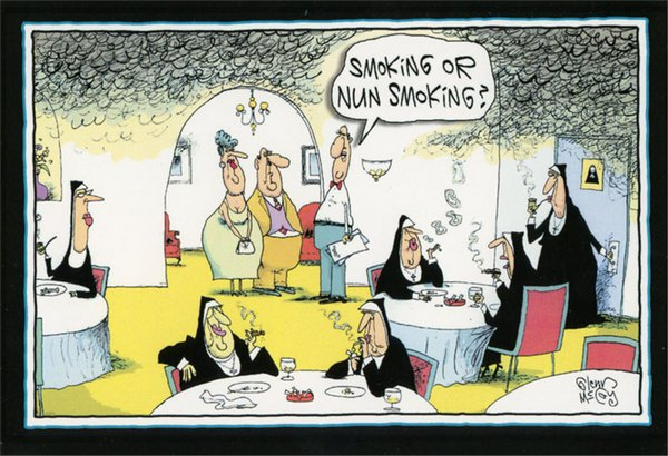 Smoking or Nun-Smoking (1 card/1 envelope) - Birthday Card - FRONT: Smoking or Nun Smoking?  INSIDE: Holy smokes, it's your birthday!  Have a happy one.