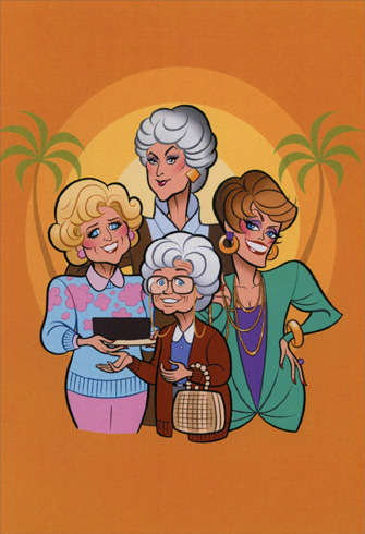 Divas - Golden Girls (1 card/1 envelope) - Birthday Card - FRONT: No Text  INSIDE: Happy Birthday, and thank you for being a friend.