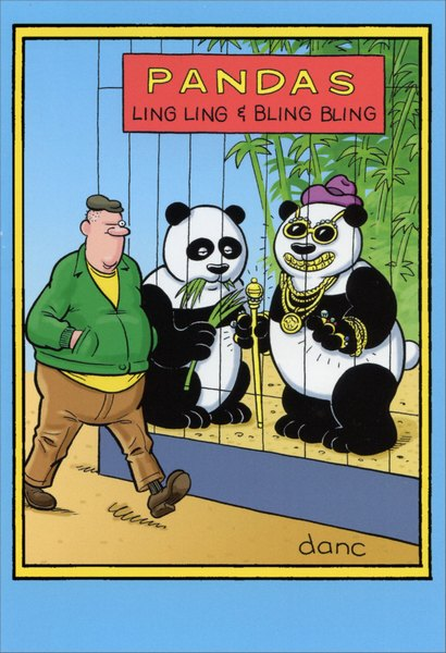 Pandas at Zoo (1 card/1 envelope) Nobleworks Funny Dan Collins Birthday Card - FRONT: Pandas. Ling Ling and Bling Bling.  INSIDE: Happy Birthday! It's your time to shine.