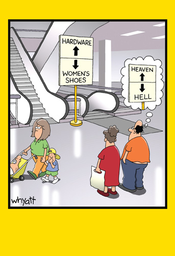 Escalator Signs (1 card/1 envelope) Nobleworks Funny Tim Whyatt Birthday Card - FRONT: Hardware (up arrow)  Women's Shoes (down arrow)  Heaven (up arrow)  Hell (down arrow)  INSIDE: Have a heavenly birthday!
