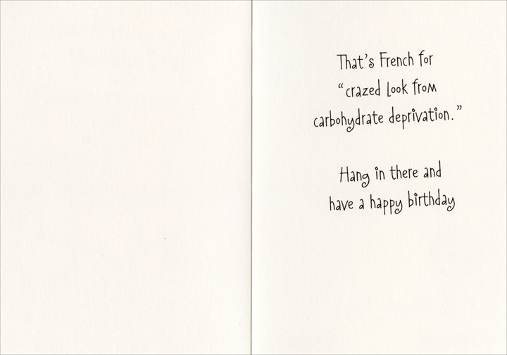 Got That Certain Look Funny Humorous Birthday Card By Nobleworks