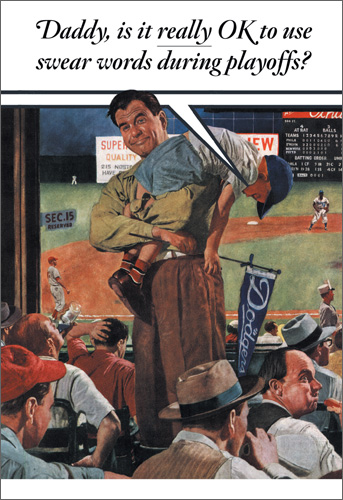 Playoffs (1 card/1 envelope) Nobleworks Funny Norman Rockwell Father's Day Card - FRONT: Daddy, is it really OK to use swear words during the playoffs?  INSIDE: Swear you'll have a happy Father's Day.