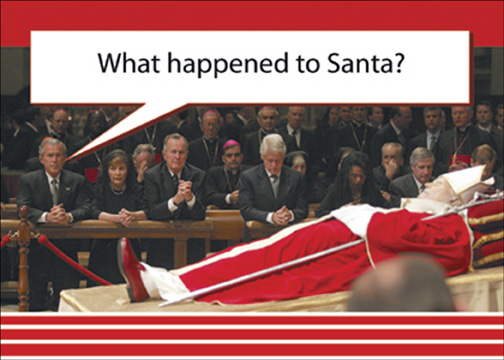 What Happened To (12 cards & 12 envelopes) Funny Bush Political Boxed Holiday Cards - FRONT: What happened to Santa?  INSIDE: Season's Greetings