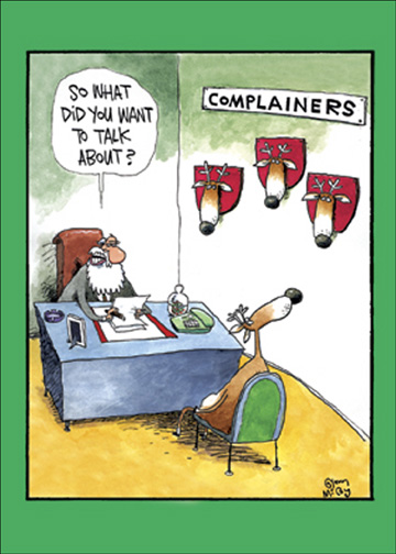 Complainers (12 cards & 12 envelopes) Funny Boxed Christmas Cards - FRONT: So what did you want to talk about?  INSIDE: He knows if you've been bad or good!  Merry Christmas