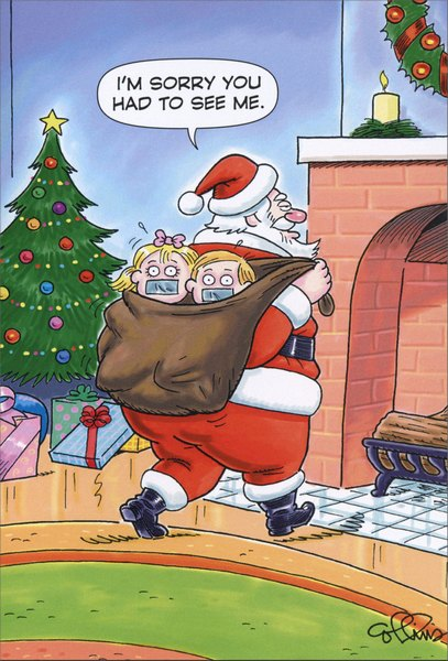 Santa Kidnap (1 card/1 envelope) Nobleworks Funny Christmas Card - FRONT: I'm sorry you had to see me.  INSIDE: Don�t get carried away this Christmas.