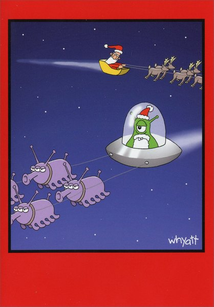 Out of This World (1 card/1 envelope) - Christmas Card  INSIDE: Hope your Christmas is out of this world!