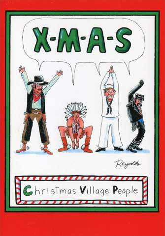 Christmas Village People (1 card/1 envelope) Nobleworks Funny Christmas Card - FRONT: X-M-A-S   Christmas Village People  INSIDE: It doesn't take a village to have a Merry Christmas!