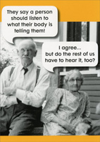 Listen to Their Body (1 card/1 envelope) Oatmeal Studios Funny Birthday Card