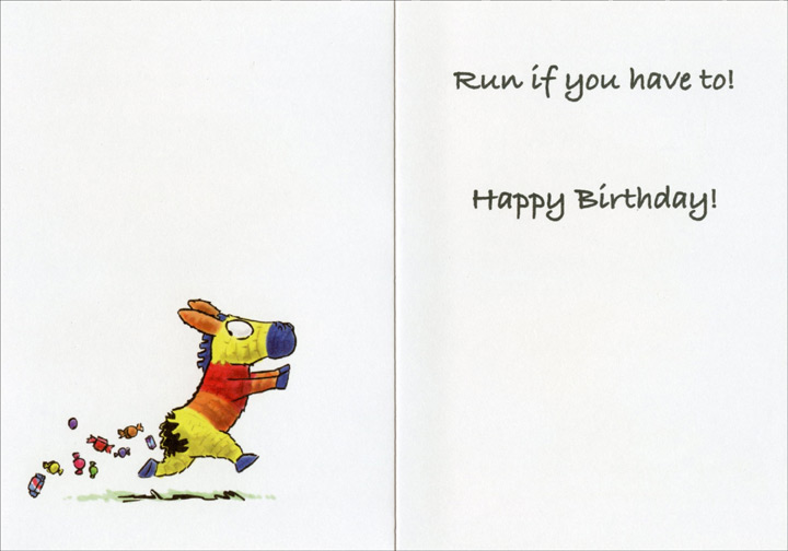 Hiding Pinata (1 card/1 envelope) Oatmeal Studios Funny Birthday Card - FRONT: You can't hide from your birthday!  INSIDE: Run if you have to! Happy Birthday!