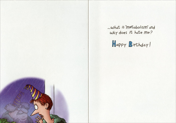 Woman Looking Out Window (1 card/1 envelope) Oatmeal Studios Funny 40th Birthday Card - FRONT: As you turn 40, you're faced with some new questions, such as�  INSIDE: �what is �metabolism� and why does it hate me? Happy Birthday!