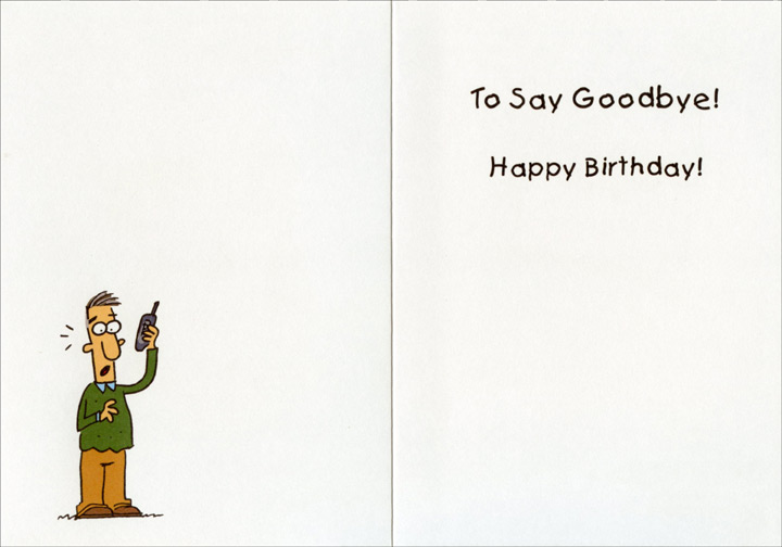 Youth is Calling (1 card/1 envelope) Oatmeal Studios Funny Birthday Card - FRONT: Your Youth is Calling�  INSIDE: To say goodbye! Happy Birthday!