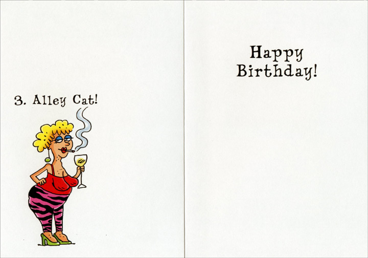 3 Stages of Womanhood (1 card/1 envelope) Oatmeal Studios Funny Birthday Card - FRONT: Three Stages of Womanhood  1. Kitten  2. Cougar  INSIDE: 3. Alley Cat!  Happy Birthday!