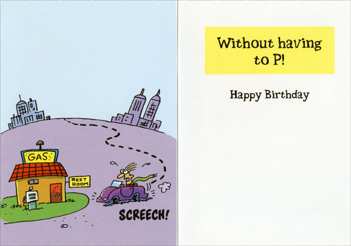 Get From A to B (1 card/1 envelope) Oatmeal Studios Funny Birthday Card - FRONT: These days it takes a little longer getting from A to B�  INSIDE: Without having to P! Happy Birthday!