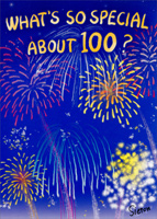 Fireworks 100 (1 card/1 envelope) - 100th Birthday Card - FRONT: What's so special about 100?  INSIDE: You are! Happy 100th Birthday!