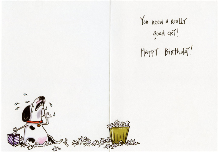 Whining Dog 1 card1 envelope Oatmeal Studios Funny Birthday – Birthday Card from Dog