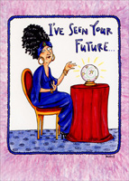 Fortune Teller (1 card/1 envelope) - 65th Birthday Card - FRONT: I've seen your future�  INSIDE: or at least what's left of it! Happy 65th Birthday!