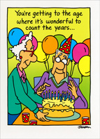 Count the Years (1 card/1 envelope) - Birthday Card - FRONT: You're getting to the age where it's wonderful to count the years�  INSIDE: �but it's better to make the years count! Happy Birthday!