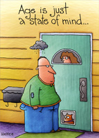 Age Is State Of Mind (1 card/1 envelope) Oatmeal Studios Funny Birthday Card